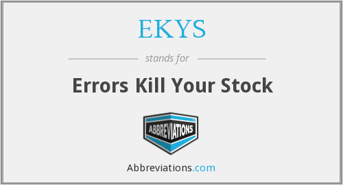 EKYS - Errors Kill Your Stock