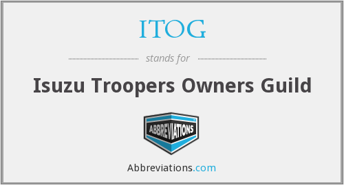 ITOG - Isuzu Troopers Owners Guild