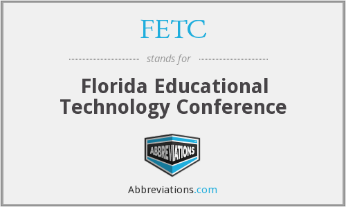 FETC - Florida Educational Technology Conference