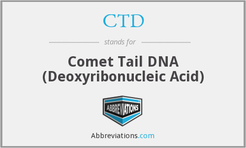 CTD - Comet Tail DNA (Deoxyribonucleic Acid)