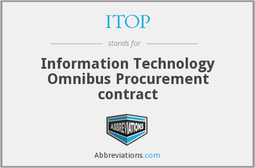 ITOP - Information Technology Omnibus Procurement contract
