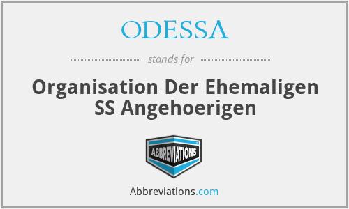 Odessa - Organisation Der Ehemaligen SS Angehoerigen