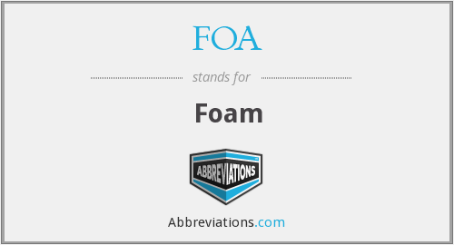 What does FOA stand for?
