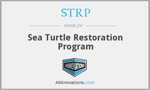 STRP - Sea Turtle Restoration Program