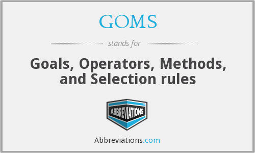 What does GOMS stand for?