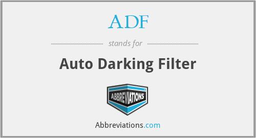 ADF - Auto Darking Filter