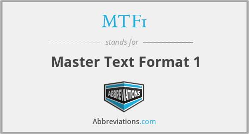 MTF1 - Master Text Format 1