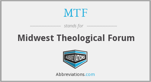 MTF - Midwest Theological Forum