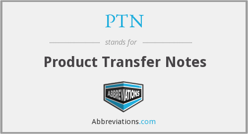 PTN - Product Transfer Notes