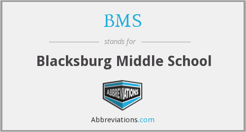 BMS - Blacksburg Middle School