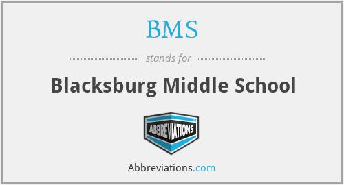 BMS - Blacksburg Middle School