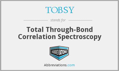TOBSY - Total Through-Bond Correlation Spectroscopy