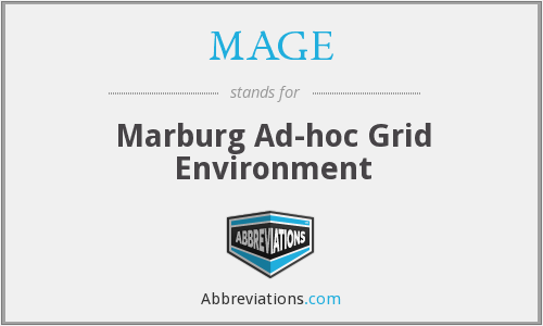 MAGE - Marburg Ad-hoc Grid Environment