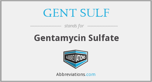 What does GENT SULF stand for?