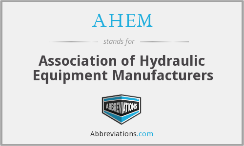 AHEM - Association of Hydraulic Equipment Manufacturers