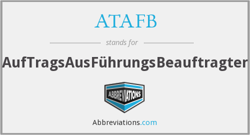 ATAFB - AufTragsAusFührungsBeauftragter