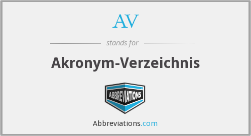 What does AV stand for?