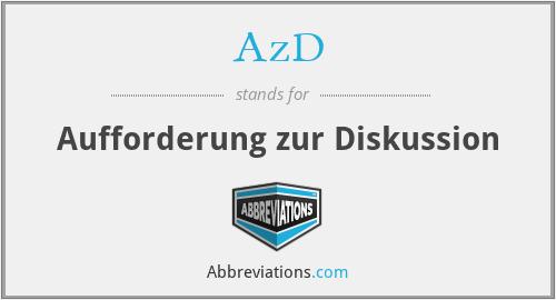 AzD - Aufforderung zur Diskussion