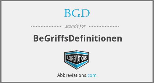 BGD - BeGriffsDefinitionen