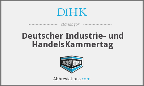 DIHK - Deutscher Industrie- und HandelsKammertag