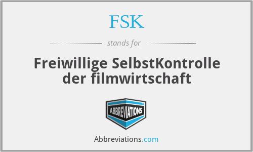 FSK - Freiwillige SelbstKontrolle der filmwirtschaft