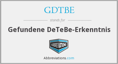 What does GDTBE stand for?