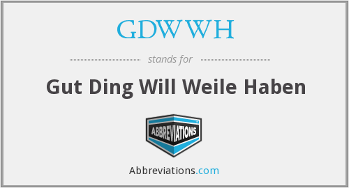 What does GDWWH stand for?