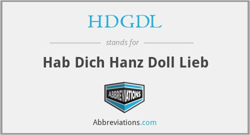 HDGDL - Hab Dich Hanz Doll Lieb