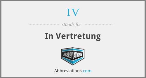 IV - In Vertretung