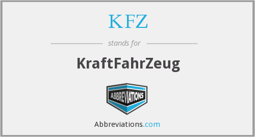 What does KFZ stand for?