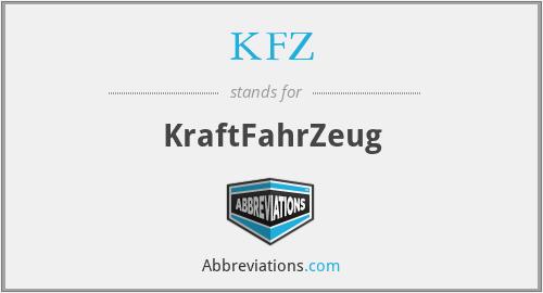 KFZ - KraftFahrZeug