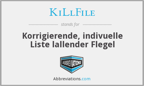 What does KILLFILE stand for?