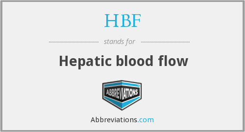 HBF - Hepatic blood flow