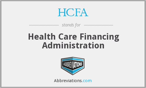 What does HCFA stand for?