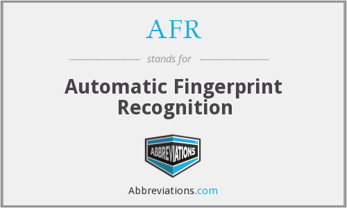 AFR - Automatic Fingerprint Recognition