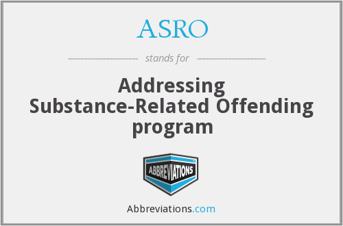 ASRO - Addressing Substance-Related Offending program