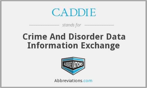 CADDIE - Crime And Disorder Data Information Exchange