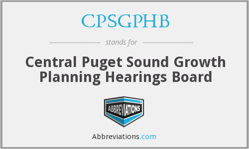 CPSGPHB - Central Puget Sound Growth Planning Hearings Board
