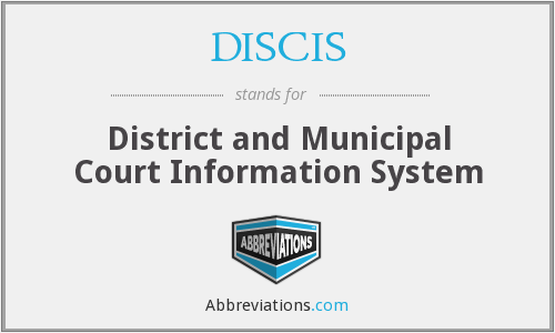 DISCIS - District and Municipal Court Information System