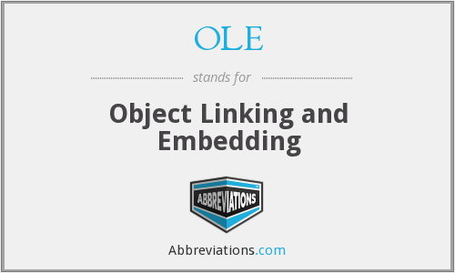 OLE - Object Linking and Embedding