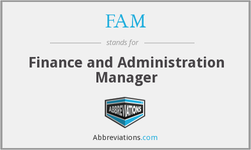 FAM - Finance and Administration Manager