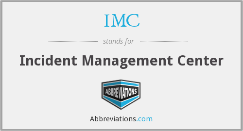 IMC - Incident Management Center