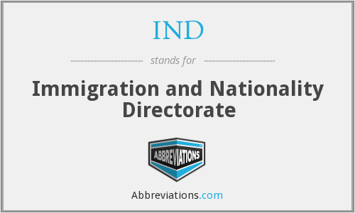 IND - Immigration and Nationality Directorate