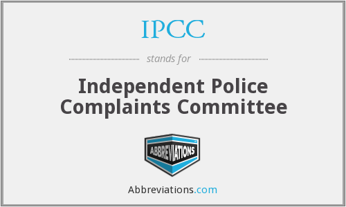IPCC - Independent Police Complaints Committee