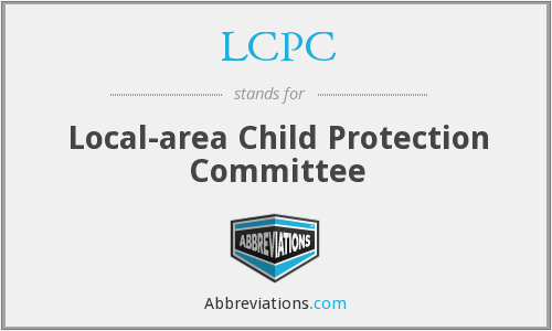 LCPC - Local-area Child Protection Committee