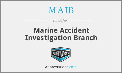 MAIB - Marine Accident Investigation Branch