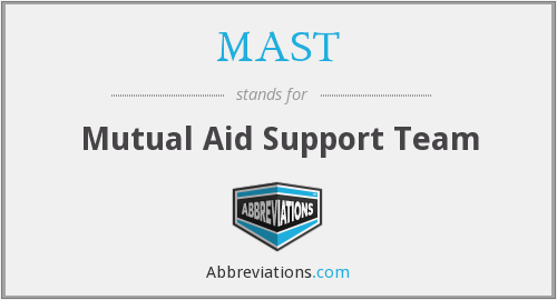 MAST - Mutual Aid Support Team