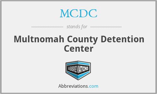 MCDC - Multnomah County Detention Center