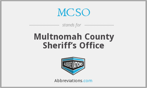 What does MCSO stand for?