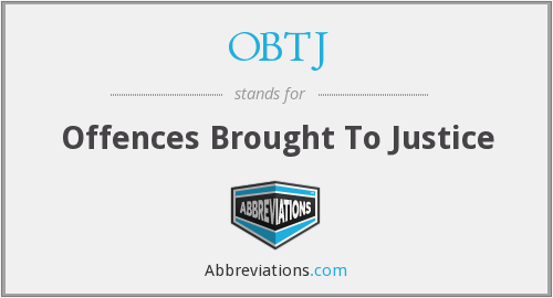 OBTJ - Offences Brought To Justice